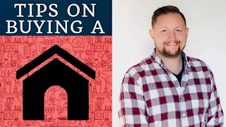 Tips on buying a House!