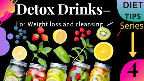 10 Best Diy Detox Drinks For Weight loss and cleansing  how to make detox drinks for weight loss
