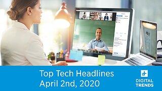 Top Tech Headlines | Digital Trends Live | 4.2.20