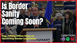 Is Border Sanity Coming Soon?