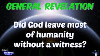 Episode 172, General Revelation - God's Universal Witness