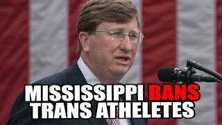 Mississippi Governor Signs Bill BANNING Transgender Athletes from School Sports