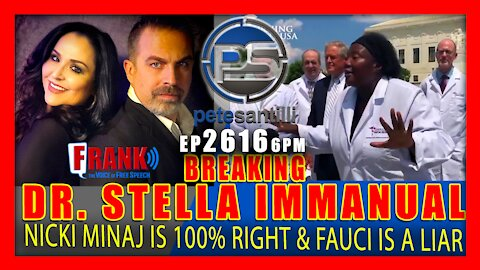 Love EP 2616-6PM DR. STELLA IMMANUEL: NICKI MINAJ IS RIGHT...AND FAUCI LIED