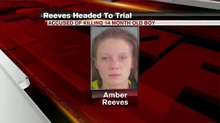 Woman accused of killing toddler will go to trial