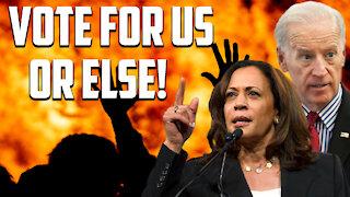 Ep 78   Democrats: Violence, Destroying American Institutions, Vote for Us or Else!