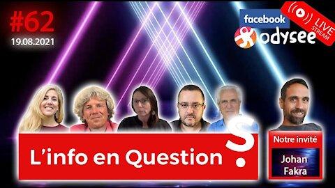 """L'info en questions #62 avec Johann Fakra, de la chaîne """"Quartier Libre""""- 19.08.21"""