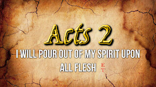 """""""I WILL POUR OUT OF MY SPIRIT ON ALL FLESH"""" - ET²"""