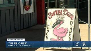 We're Open, Southern Arizona: Sunny Daze Cafe