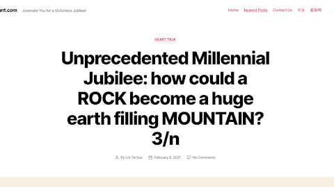 Unprecedented Millennial Jubilee: how could a ROCK become a huge earth filling MOUNTAIN? 3/n