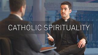 Catholic Spiritual Life   with Priest Scott Nolan