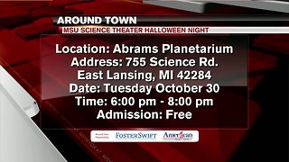 Around Town 10/29/18: MSU Science Theater Halloween Night