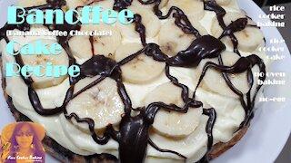 Banoffee Cake Recipe   Banana Coffee Chocolate   EASY RICE COOKER CAKE RECIPES