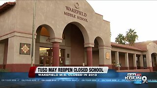 Tucson Unified proposes reopening Wakefield Middle School
