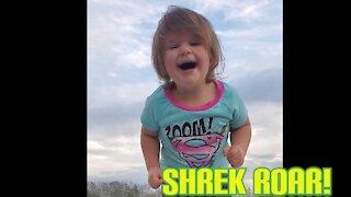 Cutest little girl does Shrek Roar impression