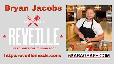 Reveille Meals Founder Bryan Jacobs