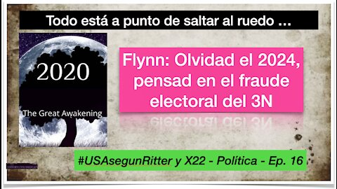 #USAsegunRitter y X22 - Política - Ep. 16