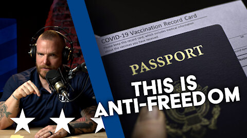 VACCINE PASSPORTS?! What Country is this?! | UNCENSORED | EP 175