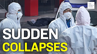 'Sudden Collapses' Reappear in Virus Hotspots in China   Epoch News   China Insider