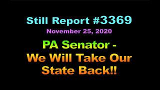 "PA Senator – ""We Will Take Our State Back!!"", 3369"