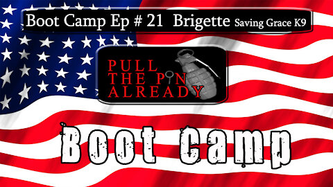 PTPA (Boot Camp Ep 21) Saving Grace K9s