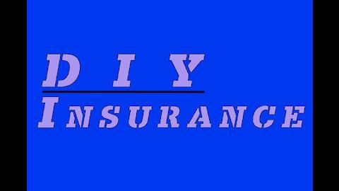 DIY Insurance