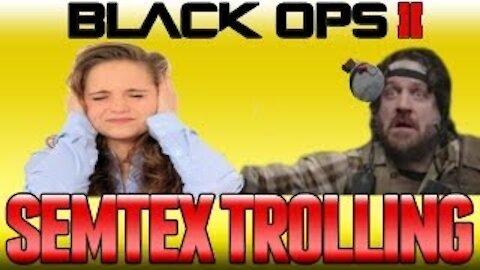 """Most Annoying Teammate Ever!! """"SEMTEX TROLLING"""" BO2"""
