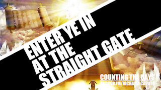 Enter Ye In at the Straight Gate