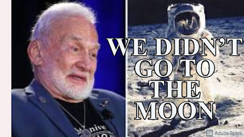 Buzz Aldrin Admits He Never Went To The Moon