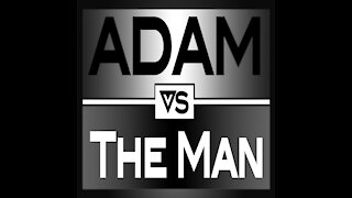 ADAM VS THE MAN #651: Pushing Vaccines Hard
