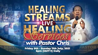 Healing Streams Healing Services with Pastor Chris | July 9 - 11, 2021