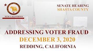 NEW CALIFORNIA STATE - SENATE HEARING ADDRESSING VOTER FRAUD - DECEMBER 3, 2020