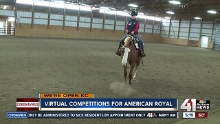 We're Open: Virtual competitions for American Royal