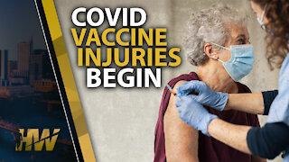 COVID VACCINE INJURIES BEGIN
