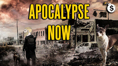The Apocalypse Is Here... and It Is Crazier Than Even I Thought It Would Be!