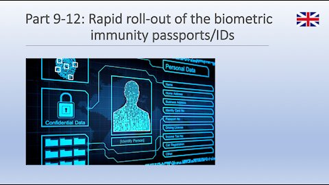 Part 9-12: Rapid roll-out of the biometric immunity passport/IDs