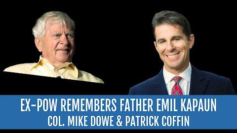 #238: Ex-POW Remembers Father Emil Kapaun—Col. Mike Dowe