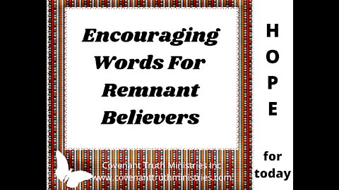 Encouraging Words For The Remnant Believers - Lesson 2 - A Biblical Example