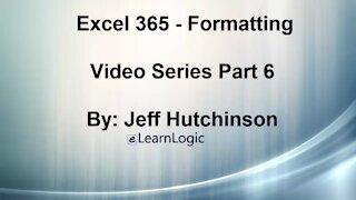 Excel 365 Part 6 - Formatting