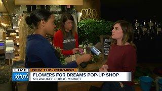 Flowers for Dreams pop-up shop at Milwaukee Public Market