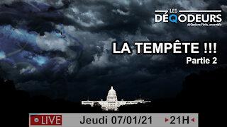 LA TEMPETE - Partie 2 (Live du 7 Janvier)