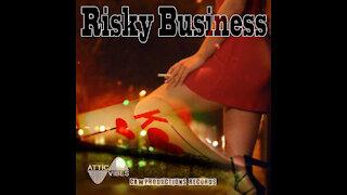 Risky Business - AtticVibes