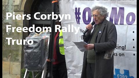 Piers Corbyn - Truro - Freedom Rally - speech