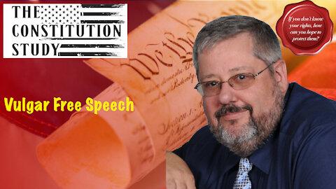 276 - Vulgar Free Speech