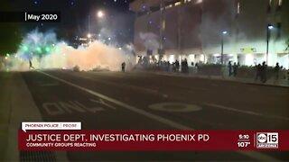 Community groups react to DOJ's Phoenix Police Department investigation