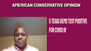 5 Texas lawmakers test positive for COVID 19