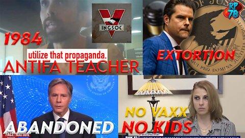 Veritas Exposes ANTIFA Teacher, Gaetz Extortion, Judge Strips Mom of Custody Because of Vaxx