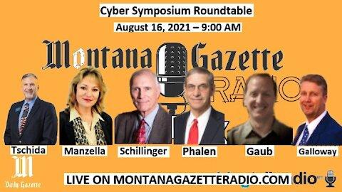 Montana Gazette Radio Live – Cyber Symposium Roundtable