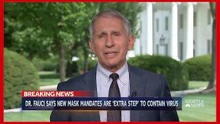 """Dr"". Fauci on Vaccine Hesitancy, New Mask Mandates - 2469"