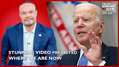 Ep. 1569 Stunning Video From The Past Predicted Where We Are Now - The Dan Bongino Show