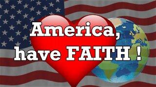 President Trump: Unity Through Success! - America, Have Faith!